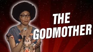 The Godmother (Stand Up Comedy)