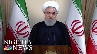 Europe, Iran Attack President Donald Trump's Iran Deal Withdrawal   NBC Nightly News