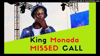 King Monada - Missed Call ft Lebb Simmons