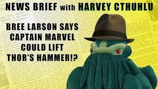 BREE LARSON SAYS CAPTAIN MARVEL COULD LIFT THOR'S HAMMER!