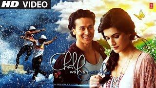 Chal Wahan Jaate Hain with sinhala subtitles Arijit Singh Tiger Shroff, Kriti Sanon T Series