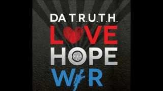 D.O.S. - Da T.R.U.T.H. (Love Hope War)