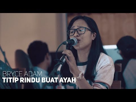Ebiet G Ade Titip Rindu Buat Ayah Bryce Adam Cover