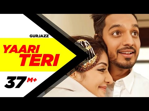 Xxx Mp4 Yaari Teri Full Song Gurjazz Feat Sonia Maan Teji Sandhu Latest Punjabi Songs2017 3gp Sex