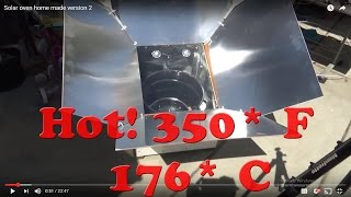 DIY: Build your own Home made Solar Oven super hot 350 degrees F (176*C)