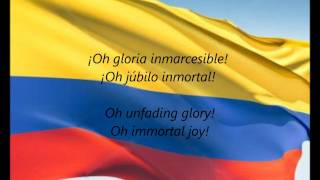 "Colombian National Anthem - ""¡Oh Gloria Inmarcesible!"" (ES/EN)"