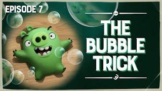 Piggy Tales: The Bubble Trick - Ep7, S3