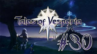 Tales of Vesperia PS3 English Playthrough with Chaos part 30: Princess Estellise
