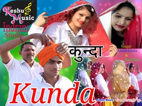 Xxx Mp4 New Haryanvi Superhit Song 2017 Kunda Kanchan Yadav Azad Hooda Keshu Music 3gp Sex