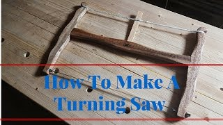 How To Make A Turning Saw By Hand  - Mahogany
