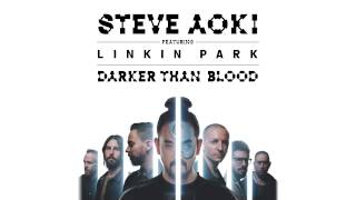 Steve Aoki feat. Linkin Park - Darker Than Blood (Cover Art)