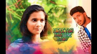 Director Gadi Love Story- New Telugu Short Film 2017 || by Phani Pavan Eamani