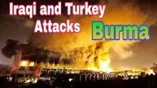 IraN and turkey attacks on Burma