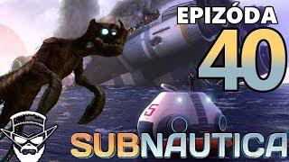 ZACHRÁNIL SOM PLANÉTU ?! - Subnautica / 1080p 60fps / CZ/SK Lets Play / # 40