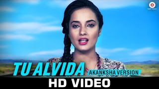 Tu Alvida - Aakanksha Sharma Version | Traffic