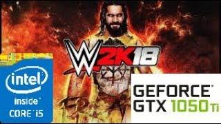 WWE 2K18: GTX 1050 TI 4GB i5 4460