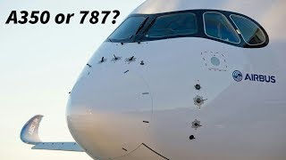 Is the A350 or 787 better for Airlines?