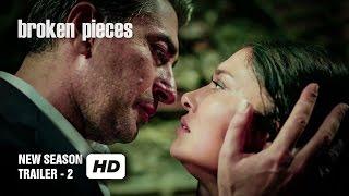 Broken Pieces - Paramparça - New Season Trailer 2