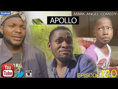 Comedy: Mark Angel - Apollo [ Episode 120 ] - Download