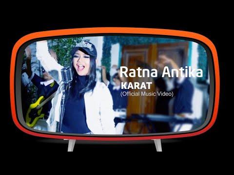 Ratna Antika - Karat (Kangen Berat) - (Official Music Video)