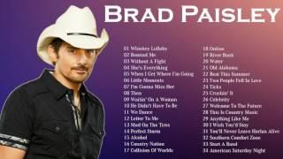 The Best Of Brad Paisley || Brad Paisley Greatest Hits