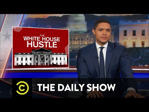 The Trump Family s White House Hustle The Daily Show