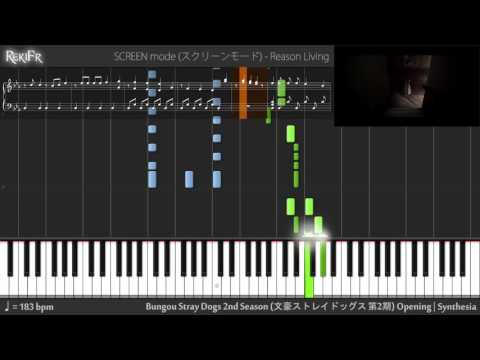Bungou Stray Dogs 2nd Season Opening - Reason Living (Synthesia)