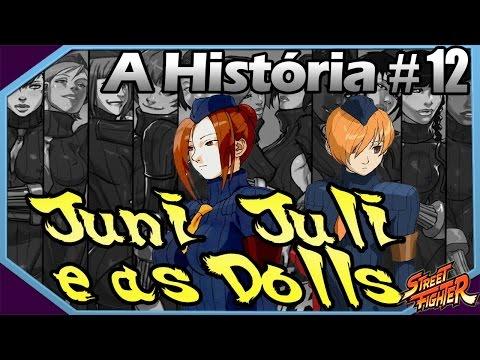 Xxx Mp4 História E Curiosidades De Juni Juli E As Dolls De Street Fighter 3gp Sex