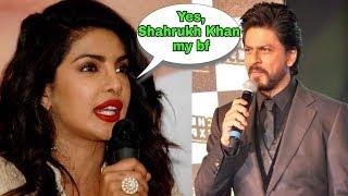 Omg ! Finally Priyanka Chopra accepts her relationship with Shahrukh Khan |