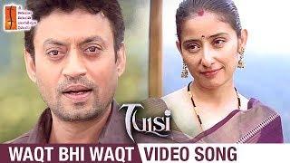 Tulsi Hindi Movie Songs | Waqt Bhi Waqt Video Song | Manisha Koirala | Irrfan Khan | STTV Films