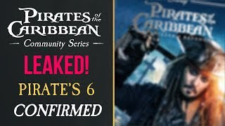 LEAKED - Pirates Of The Caribbean 6 CONFIRMED!