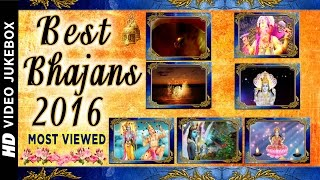 Best Bhajans 2016, Special Created Videos I Most Viewed I T-Series Bhakti Sagar