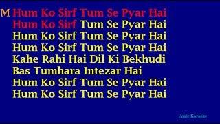 Hum Ko Sirf Tum Se Pyar Hai (Barsaat) - Kumar Sanu Alka Yagnik Duet Hindi Full Karaoke with Lyrics
