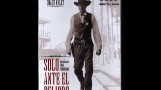 Western Pelicula Solo ante el Peligro Gary Cooper recibió el Óscar al mejor actor