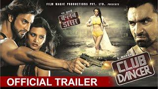 Club Dancer Movie Official Trailer 2016 | Rajbeer Singh, Nisha Mavani, Judi Shekoni & Ajaz Khan