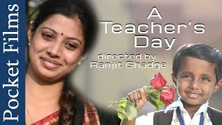 Emotional Short Film - A Teacher's Day