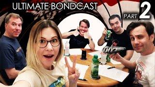 Ultimate BONDCAST (All 25 James Bond Movies Ranked!) Pt 2/2 (007 Podcast)