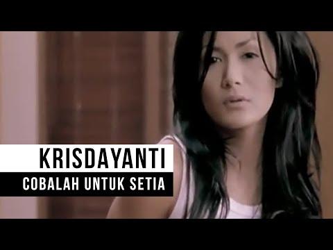Krisdayanti Cobalah Untuk Setia Official Video