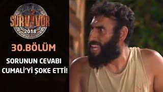 Sorunun cevabı Cumali'yi şoke etti! | 30. Bölüm | Survivor 2018