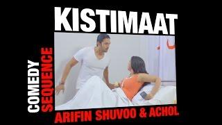 Kistimaat (2014) | Comedy Sequence | Bengali Movie | Hospital | Arifin Shuvoo | Achol