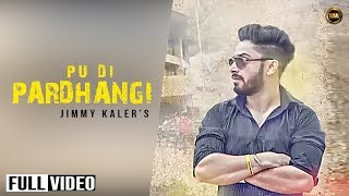 Punjab University Election Song || PU DI PARDHANGI || JIMMY KALER ||LATEST NEW Punjabi SONG 2016 ||