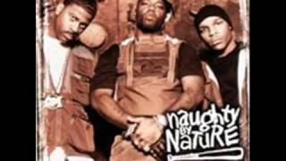 NAUGHTY BY NATURE - LIVE THEN LAY ( GRAB YOUR SHOTTY ITS  ILLUMINATI)