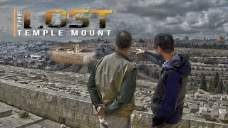 The LOST TEMPLE Mount- the REAL Location of Solomon