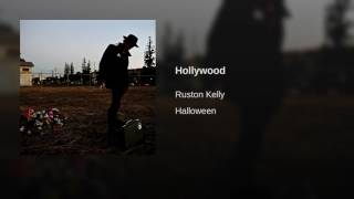 Ruston Kelly -  Hollywood lyrics From the Netflix series The Ranch