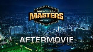 DreamHack Masters Las Vegas 2017 Aftermovie