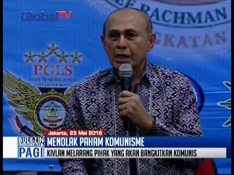 Mayjen TNI (Purn) Kivlan Zen benarkan isu bangkitnya paham komunis - BIP 24/05