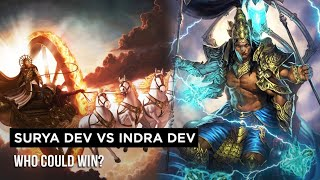 Surya Dev vs Indra Dev Who could Win Explained In Hindi