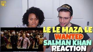 Le Le Maza Le - Wanted | Salman Khan | REACTION