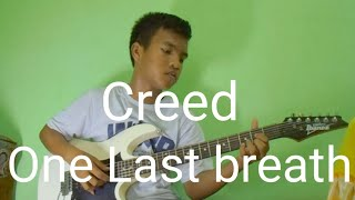 Creed ( One last Breath ) Intro - Electric Guitar cover - Rey Ibanez #bestcoverever