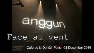 Anggun - Face au vent | Anggun en Concert Live | Cafe de la Danse, Paris